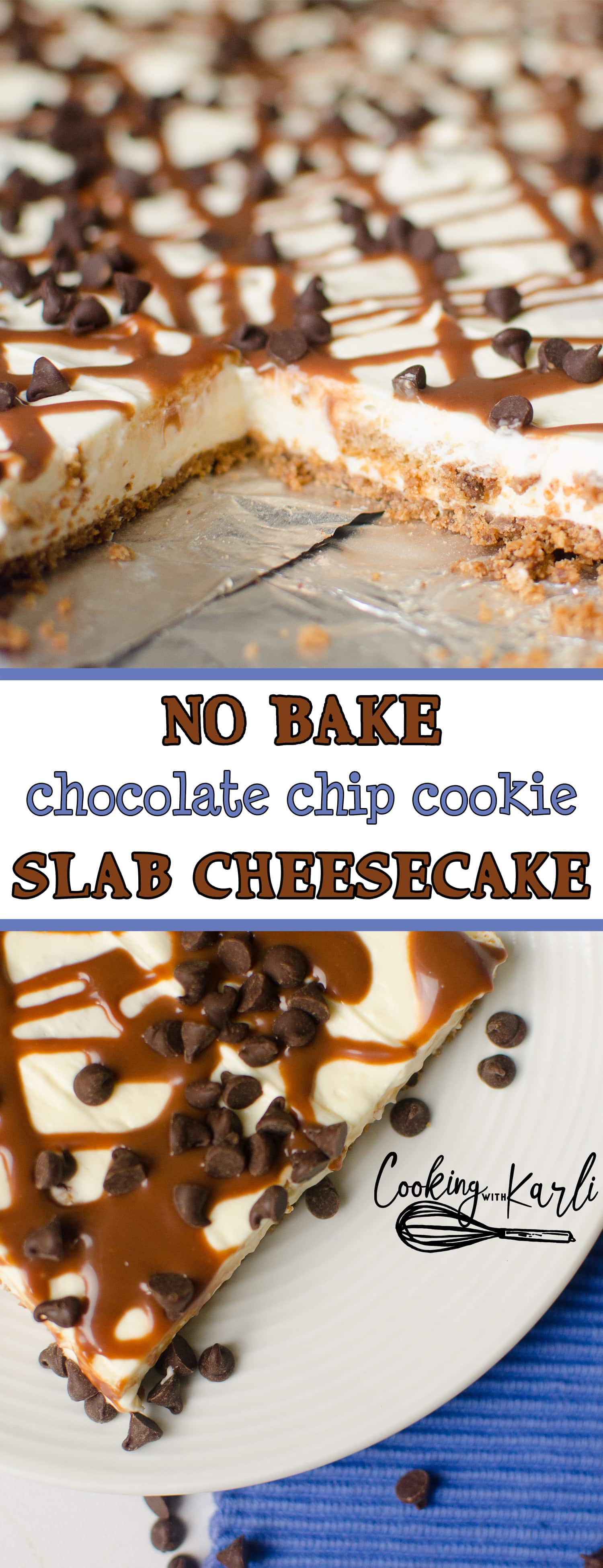 No Bake Chocolate Chip Cookie Slab Cheesecake is a sweet and creamy no bake cheesecake loaded with chocolate chip cookie pieces on top of a simple cookie crust to make this a crowd pleasing dessert. - Cooking with Karli - #recipe #nobake #cheesecake #dessert #crowdpleaser