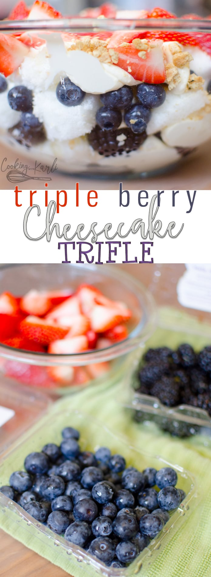 Berry Cheesecake Trifle is a fast and easy no bake dessert perfect for Memorial Day, the 4th of July, or just summer in general! Angel Food Cake, blackberries, blueberries and strawberries are brought together with a creamy cheesecake filling. This dessert is perfect for a crowd!! |Cooking with Karli| #summer #trifle #berry #tripleberry #strawberry #blackberry #blueberry #cheesecake #fourthofjuly #4th #patriotic