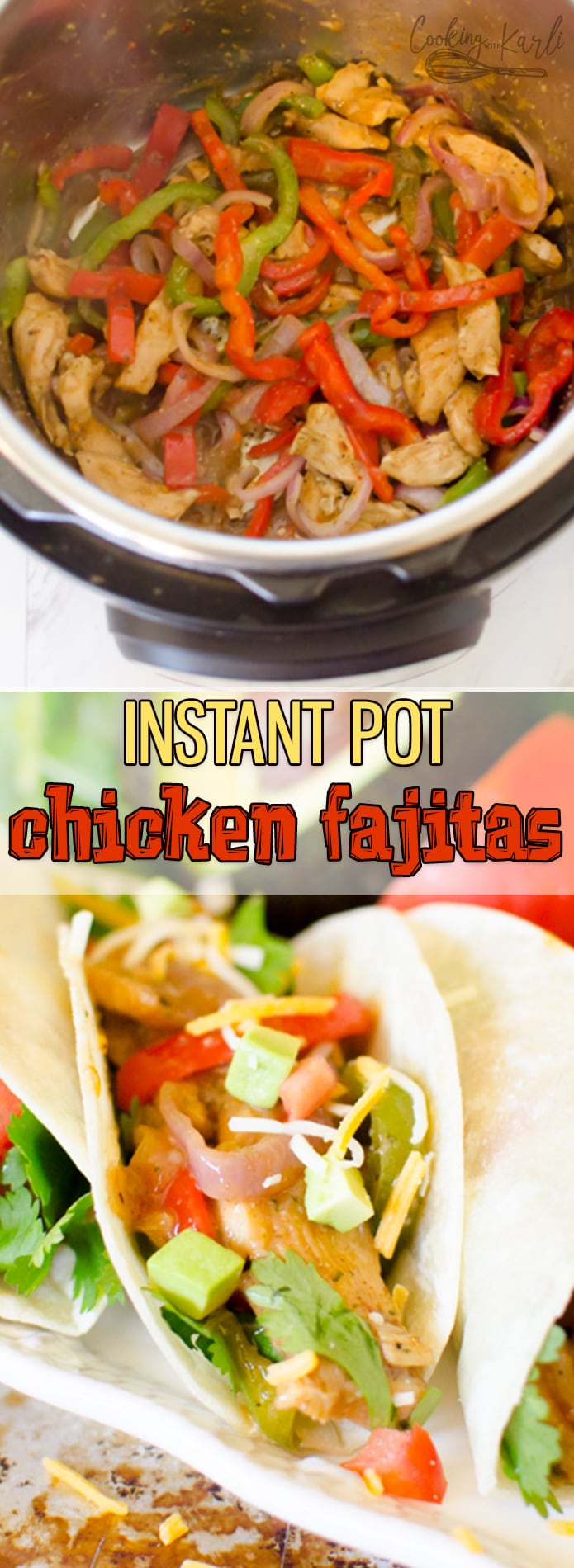 Instant Pot Chicken Fajitas are exploding with flavor, extremely fast and easy. The crispy bell peppers and onions paired with the perfectly cooked chicken slices wrapped in a warm tortilla make the fastest, tastiest week-night meal to date! |Cooking with Karli| #instantpot #chicken #fajitas #weeknight #meal #easy #fast #recipe