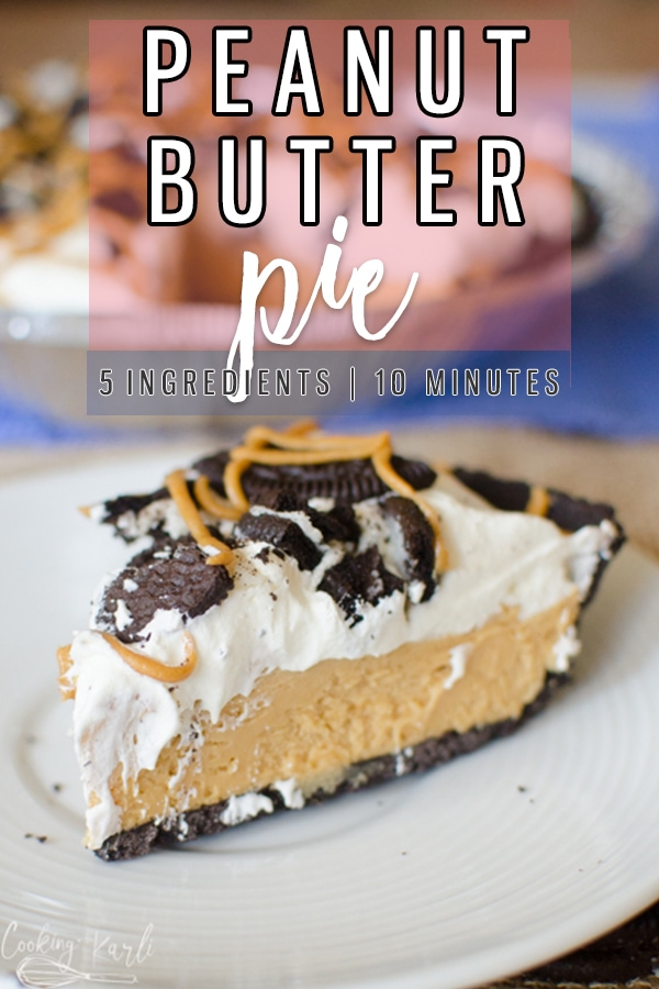 Peanut Butter Pie is a super easy, no bake pie recipe that is full of peanut butter flavor. The rich peanut butter filling on top of a chocolate Oreo crust makes this pie just about perfect. |Cooking with Karli| #nobake #peanutbutter #chocolate #pie #cream #coolwhip