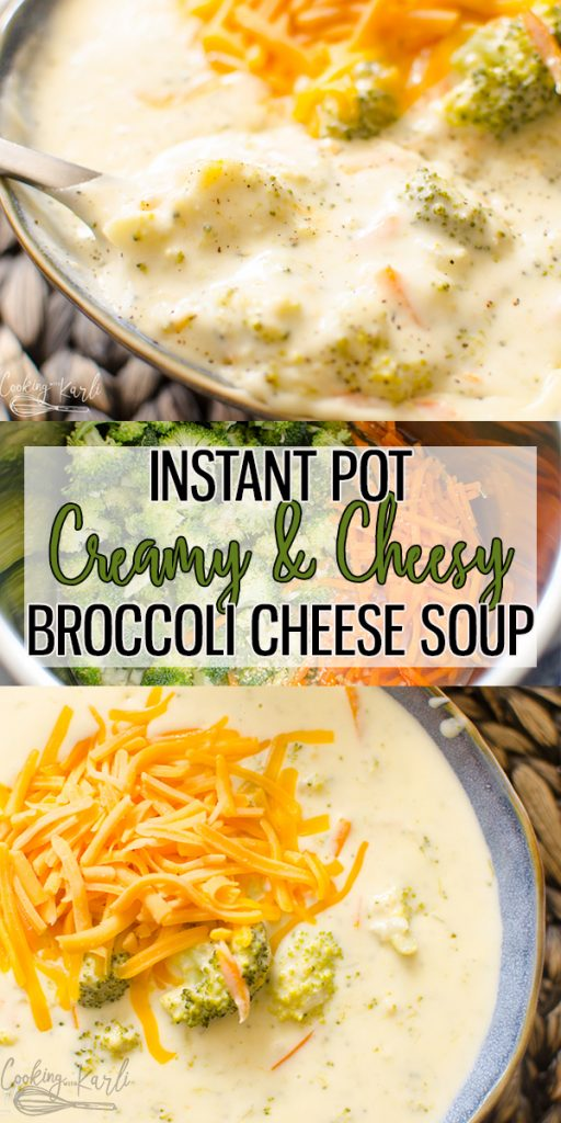 Instant Pot Broccoli Cheese soup is a creamy, flavorful soup that is literally ready in minutes! The cheesy soup base pairs perfectly with tender broccoli and matchstick carrots. This soup will be your family's new favorite, good bye Panera Bread, hello Instant Pot! |Cooking with Karli| #soup #panera #broccolicheese #cheddar #broccoli #recipe #instantpot #pressurecooker