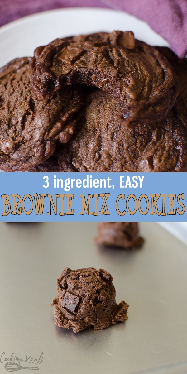Brownie Mix Cookies are rich fudgey cookies made from only 3 ingredients! Easily thrown together, these chocolate cookies will be your go-to for now on! Easy, adaptable and delicious!  Cooking with Karli  #cookies #browniemix #boxedmix #easy #hack #dessert #chocolatecookies #brownies