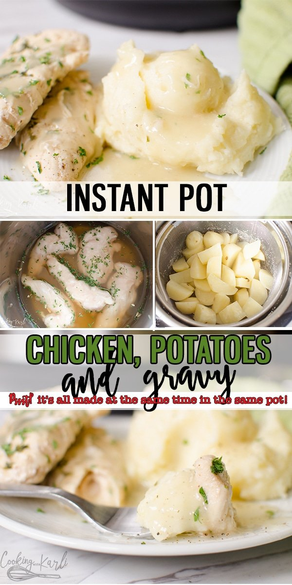 Instant Pot Chicken and Mashed Potatoes with gravy are all made in the same pot, at the same time in under 30 minutes!! Your family's favorite meal just got a lot easier and quicker! |Cooking with Karli| #instantpot #pressurecooker #recipe #chicken #chickentenders #mashedpotatoes #onepot #dumpandstart