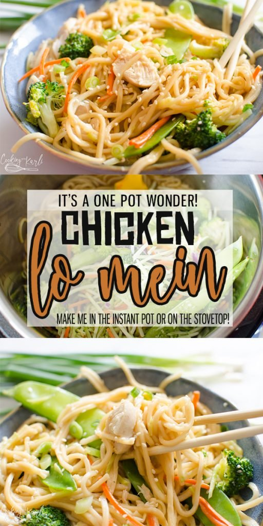 One Pot Chicken Lo Mein is a Noodle dish packed with classic Asian Flavor.  The sauce, Lo Mein noodles and chicken cook all together in the same pot, at the same time! Made in either the Instant Pot or on the stovetop, add in your favorite veggies like snow peas, carrots and zucchini to make this a hearty, filling One Pot Meal! |Cooking with Karli| #lomein #chickenlomein #recipe #instantpot #recipe #easy #fastdinner #30minutemeal