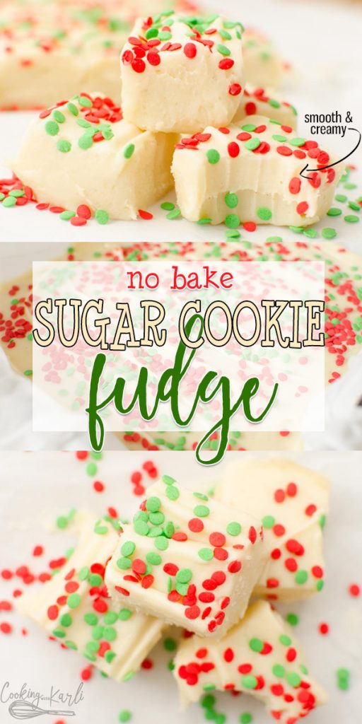 Sugar Cookie Fudge is a rich and creamy vanilla cookie dough fudge. Made from eggless sugar cookie dough, the final fudge tastes just like sugar cookies! This no bake fudge comes together quickly and will soon be your family's favorite! |Cooking with Karli| #fudge #sugarcookie #cookiedough #christmas #christmastreats #treatplates #nobake #recipe