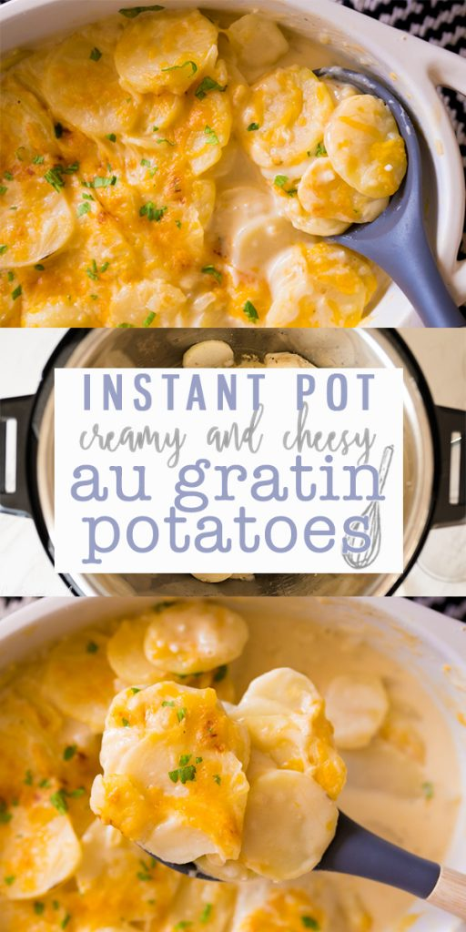 Instant Pot Au Gratin Potatoes are a thinly sliced potato covered in a rich & creamy cheese sauce. Made in the Instant Pot, this side dish is done in about 15 minutes from start to finish! |Cooking with Karli| #instantpot #potatoes #augratin #sidedish #easy #fast #recipe