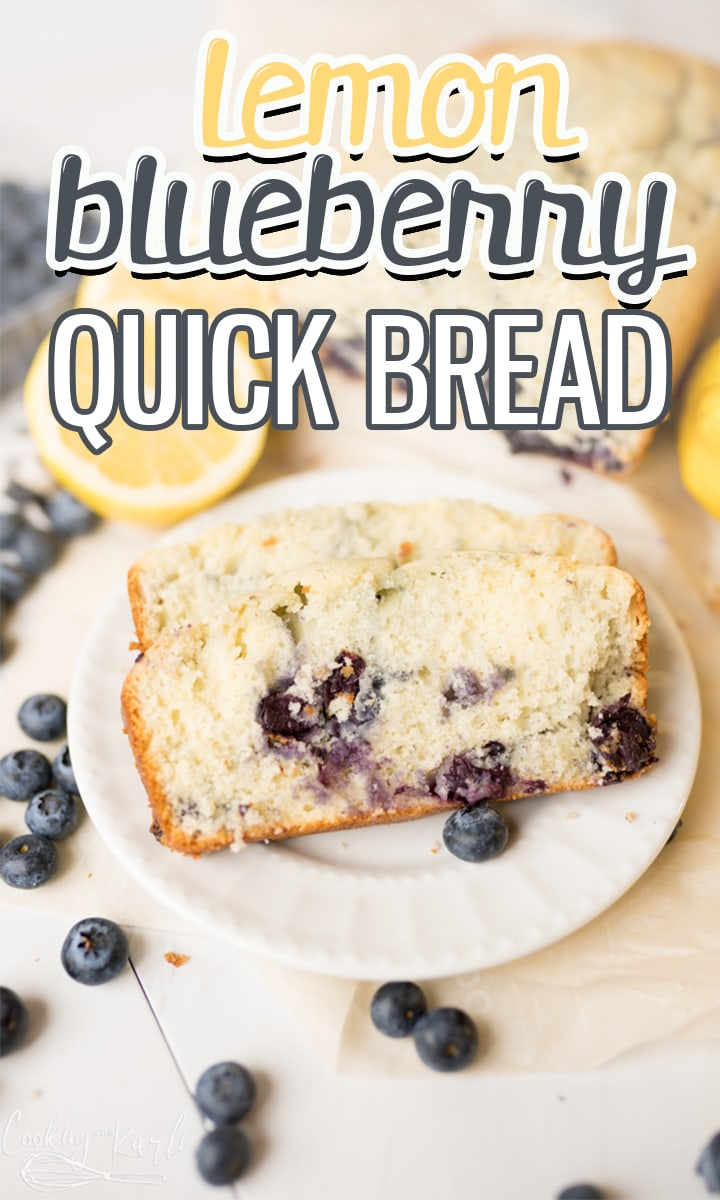 pin image for lemon blueberry quick bread