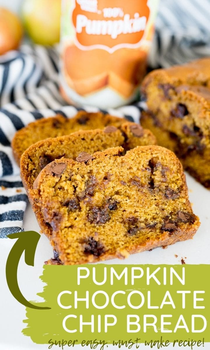 pin image for pumpkin chocolate chip bread with text overlay